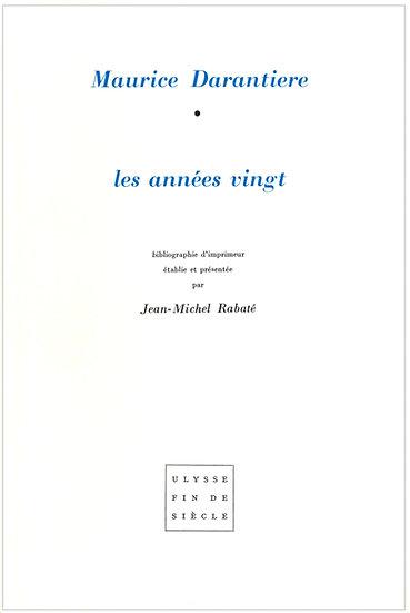 Maurice Darantière | Les années vingt