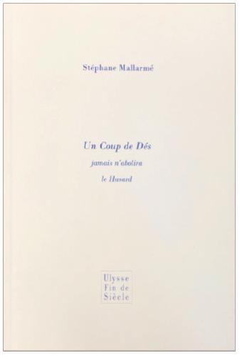 Stéphane Mallarmé | Un coup de dés