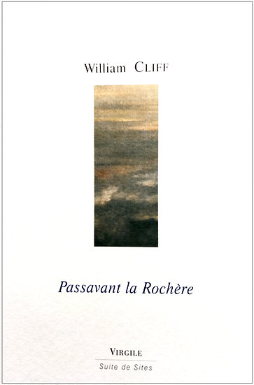 William Cliff | Passavant la Rochère