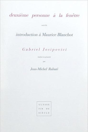 Gabriel Josipovici | Deuxième personne à la fenêtre