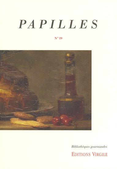Papilles n°19 | Culture et Patrimoine gourmands