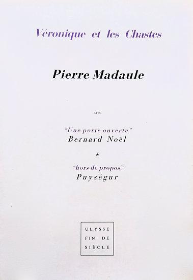 Pierre Madaule   Véronique et les Chastes