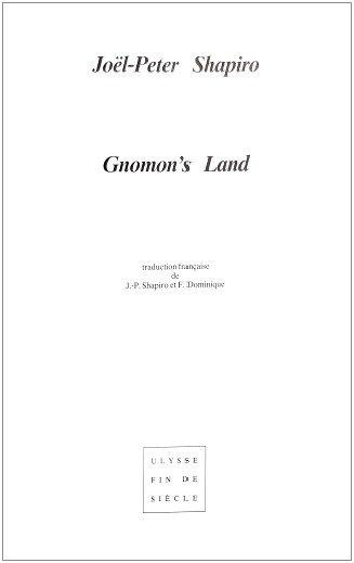 Joël-Peter Shapiro | Gnomon's Land
