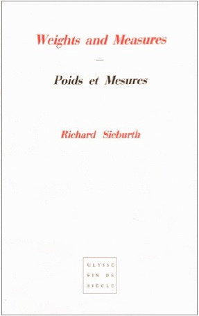 Richard Sieburth | Poids et Mesures