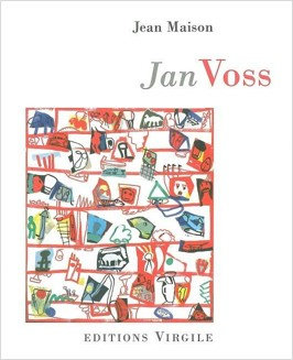 Jean Maison   Jan Voss, Un pas devant l'autre