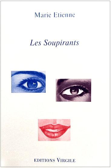 Marie Etienne | Les Soupirants