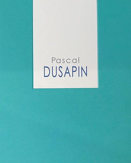 Pascal Dusapin I Dusapin