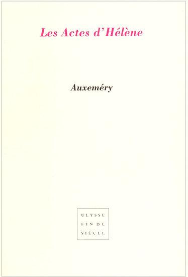 Jean-Paul Auxemery   Les actes d'Hélène