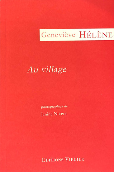Geneviève Hélène | Au village