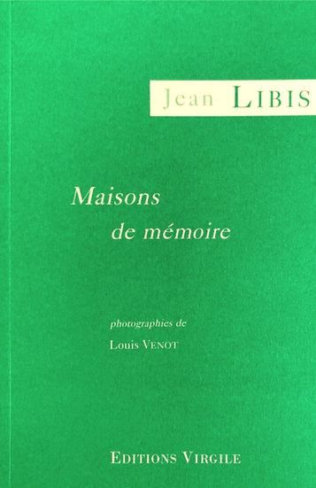 Jean Libis | Maisons de mémoire