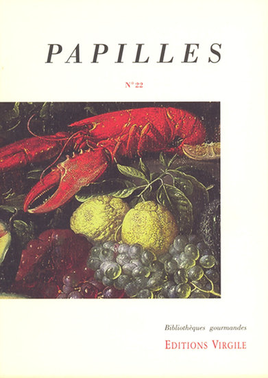 Papilles n°22 | Culture et Patrimoine gourmands