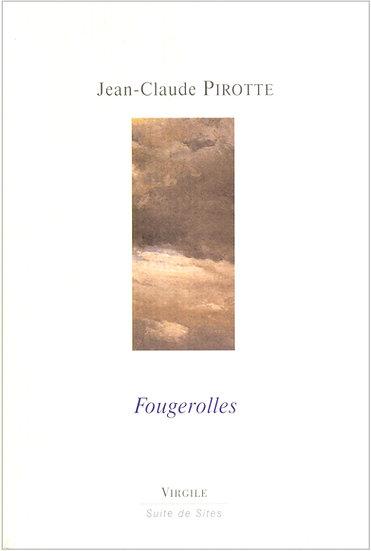 Jean-Claude Pirotte | Fougerolles