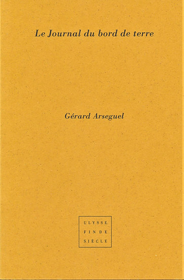 Gérard Arseguel | Le journal du bord de Terre