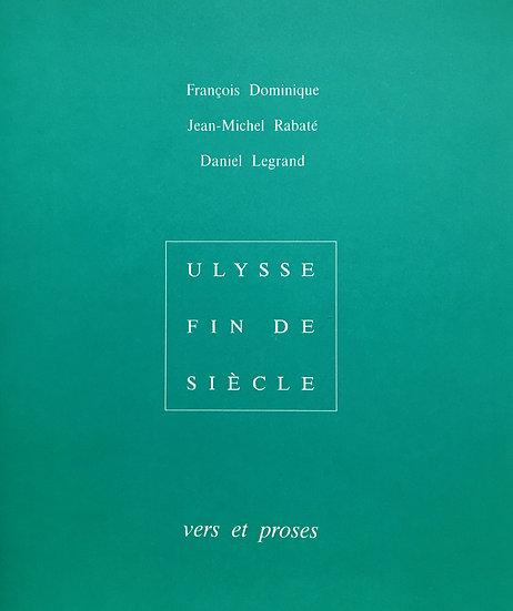 F. Dominique, J.-M. Rabaté et D. Legrand | Ulysse fin de siècle vers et proses