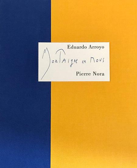 Eduardo Arroyo I Montaigne en nous