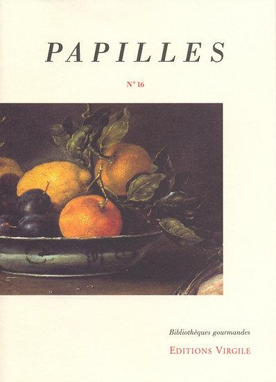 Papilles n°16 | Culture et Patrimoine gourmands