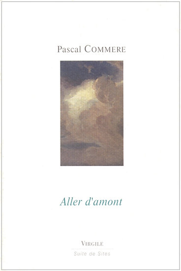 Pascal Commere | Aller d'amont