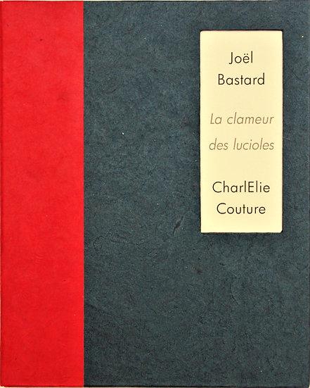 Charlélie Couture | La clameur des lucioles