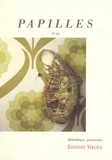 Papilles n°26 | Culture et Patrimoine gourmands