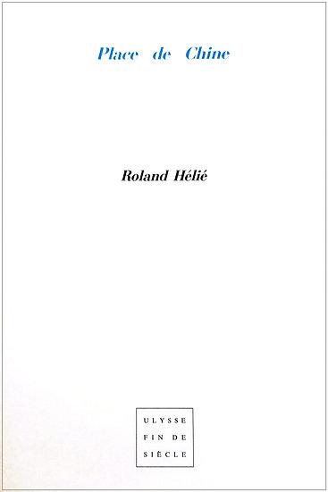 Roland Hélié  |  Place de Chine