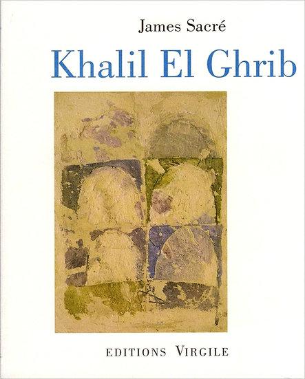James Sacré | Khalil El Ghrib