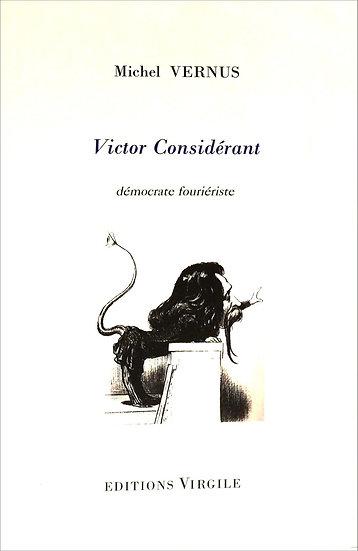 Michel Vernus | Victor Considérant