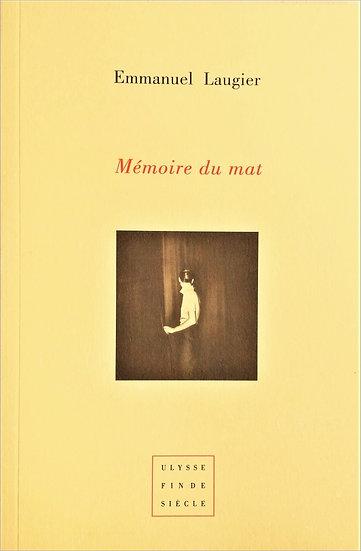 Emmanuel Laugier | Mémoire du mat
