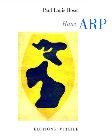 Paul Louis Rossi | Hans Arp