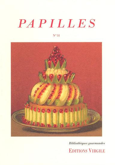 Papilles n°31 | Culture et Patrimoine gourmands