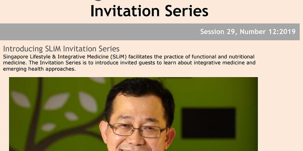 Singapore Lifestyle & Integrative Medicine Invitation Series