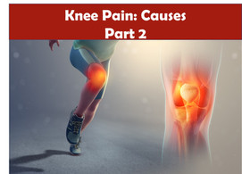 Knee Pain: Causes