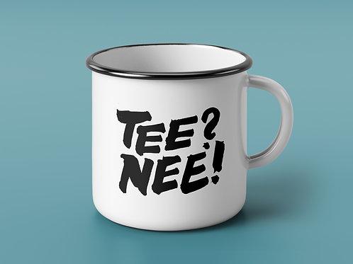 TEE? NEE! - HOW DARE YOU?