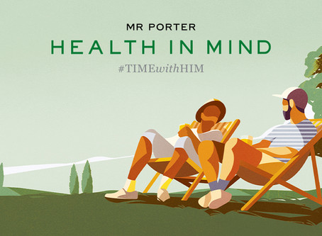 MR PORTER HEALTH IN MIND CELEBRATES FIRST ANNIVERSARY AND WORLD MENTAL HEALTH DAY
