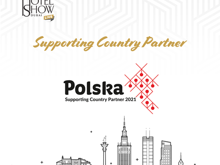 The Hotel Show Dubai confirms Poland as its Supporting Country Partner