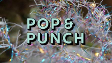 Pop & Punch