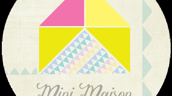 Mini Maison