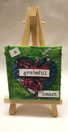 A grateful heart. Textile fine art mini canvas