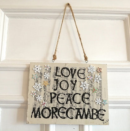 Love joy peace Morecambe