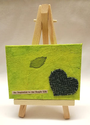 An inspiration to the simple life. Mini textile fine art canvas.