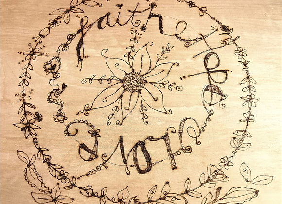 Pyrography picture Faith Hope Love