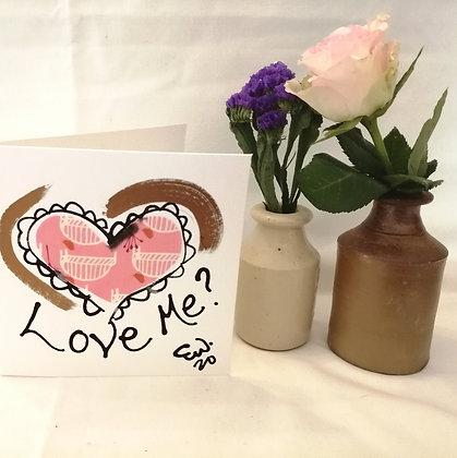 Love me? Hand drawn card.