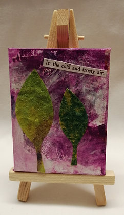 In the cold and frosty air. Textile fine art canvas.