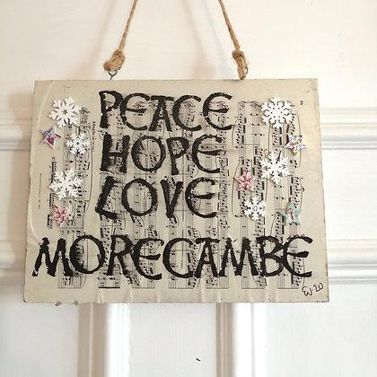 Peace hope love Morecambe