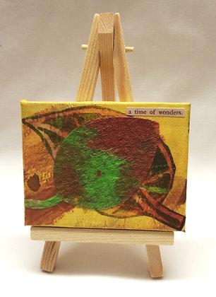 A time of wonders. Textile fine art mini canvas.