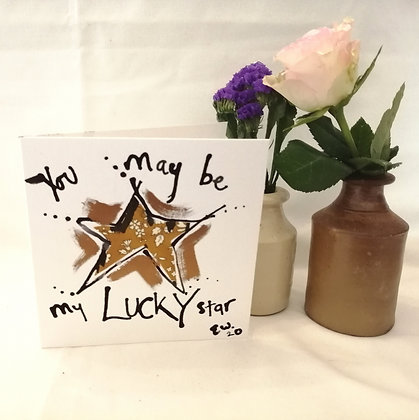 You may be my lucky star hand drawn card.