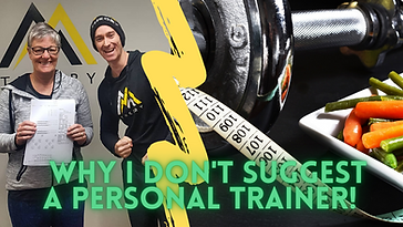 Why I don't suggest a personal trainer.p