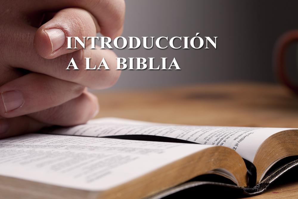 Introduccion a la biblia1