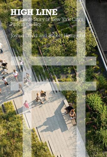 High Line The Inside Story