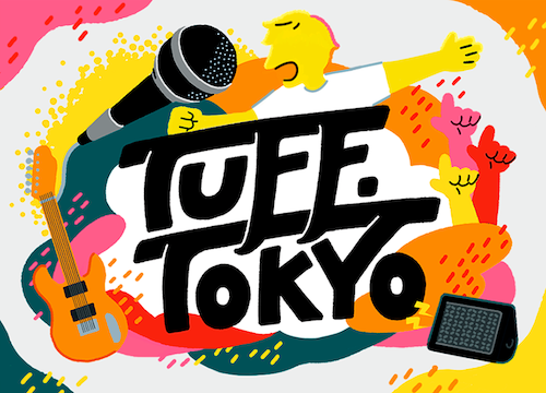 【新たな音楽エンターテインメント『TUFF.TOKYO』を開催】