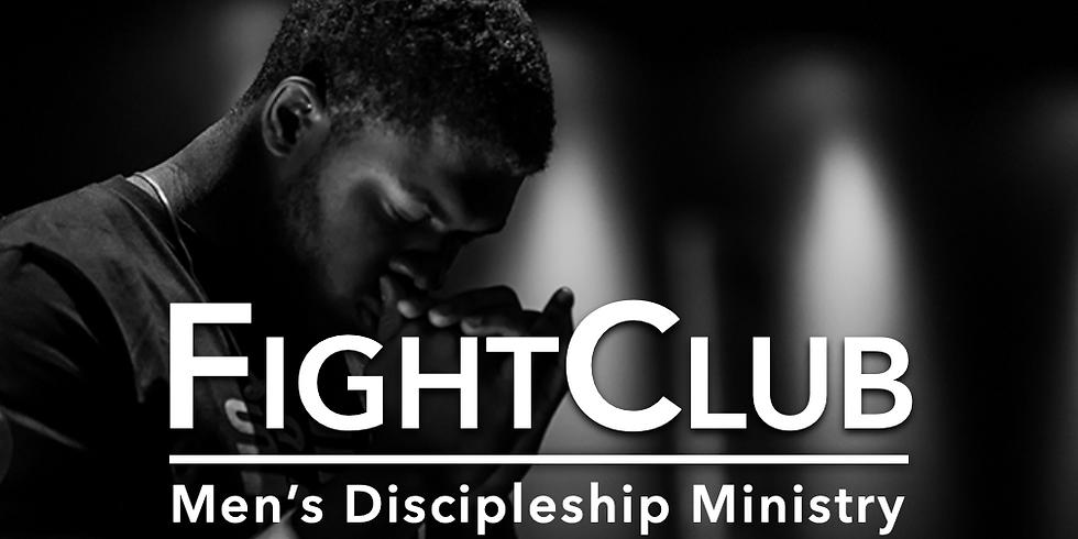 Fight Club | Men's Discipleship Ministry